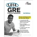 1,014 GRE Practice Questions, 3rd Edition (Princeton Review: 1,014 GRE Practice Questions)