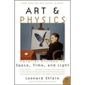 Art & Physics: Parallel Visions in Space Time and Light (P.S.)
