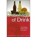 Dictionary of Drink (Wordsworth Reference)