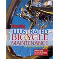 """ Bicycling "" Magazine's Illustrated Bicycle Maintenance"