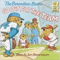 The Berenstain Bears Go Out for theTeam