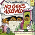 The Berenstain Bears:No Girls Allowed