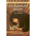 PreRaphaelite Poetry: An Anthology