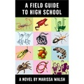 A Field Guide to High School