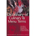 Dictionary of Culinary and Menu Terms (Wordsworth Reference)