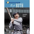 Sterling Biographies?: Babe Ruth