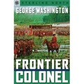 Sterling Point Books?: George Washington: Frontier Colonel