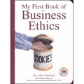 My First Book of Business Ethics an Executive[Board book]