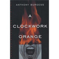 A Clockwork Orange (Norton Paperback Fiction) [平裝]