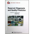 Reservoir Diagenesis and Quality Prediction