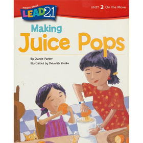 Making Juice Pops, Unit 2, Book 8