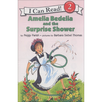 Amelia Bedelia and the Surprise Shower (I Can Read, Level 2) [平裝] (阿米莉亞‧貝迪利亞和驚喜的大雨)