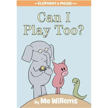 Can I Play Too? (An Elephant and Piggie Book) [精裝]
