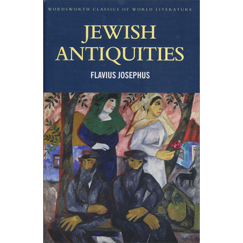 Jewish Antiquities (Wordsworth Classics of World Literature) [平裝] (猶太古史)